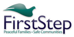 First Step, Domestic Violence Prevention, Peace, Family, Safe Communities